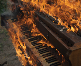 You Really Shouldn't Set Fire to Your Piano